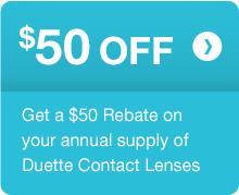 $50 OFF annual supply of Duette Contact Lenses