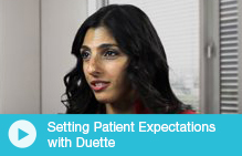 Setting Patient Expectations with Duette